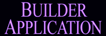 Builder Application